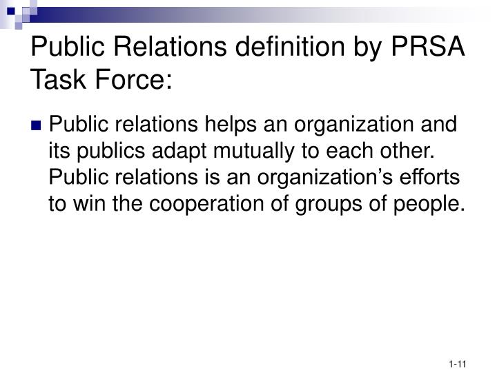 Public Relations definition by PRSA Task Force: