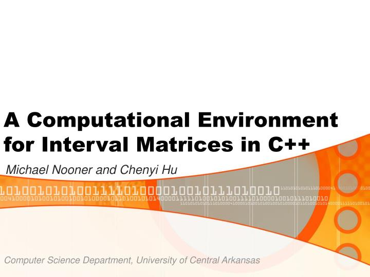 A computational environment for interval matrices in c