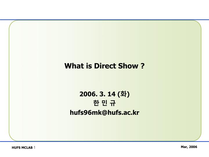 what is direct show n.