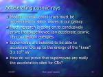 accelerating cosmic rays