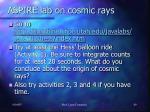 aspire lab on cosmic rays