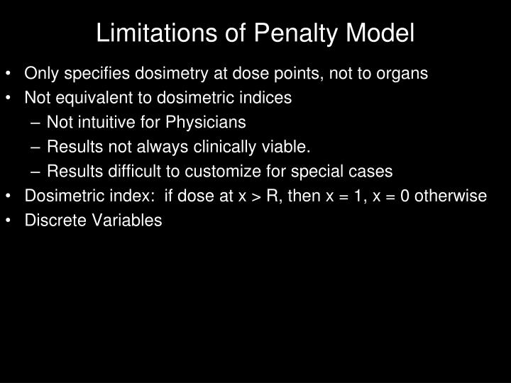 Limitations of Penalty Model