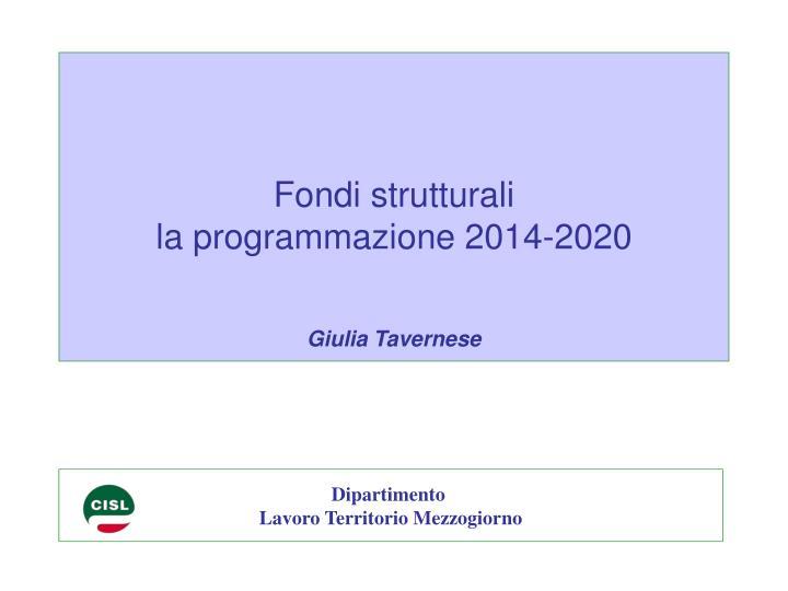 fondi strutturali la programmazione 2014 2020 giulia tavernese n.
