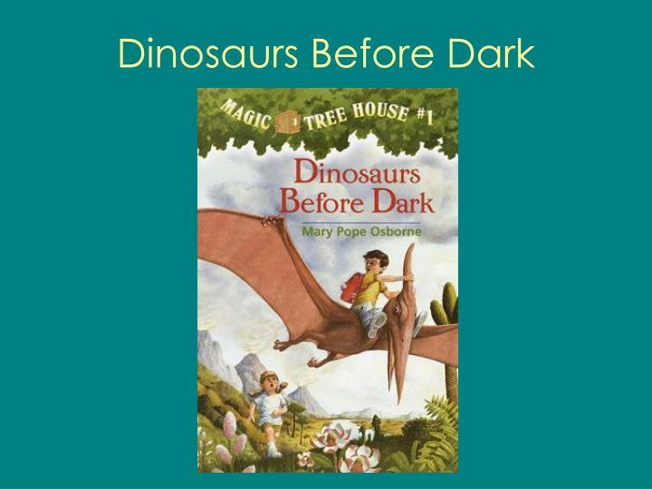 dinosaurs before dark n.