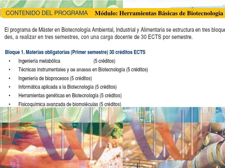 Módulo: Herramientas Básicas de Biotecnología
