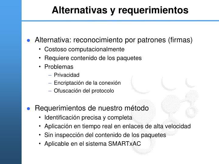 Alternativas y requerimientos