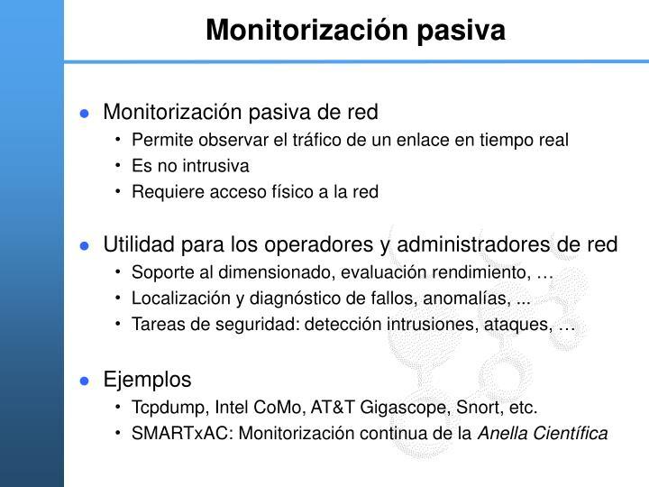 Monitorizaci n pasiva