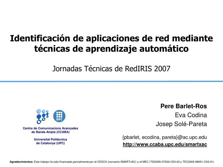 Identificación de aplicaciones de red mediante técnicas de aprendizaje automático