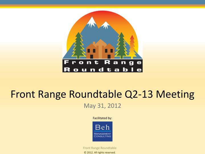Front range roundtable q2 13 meeting