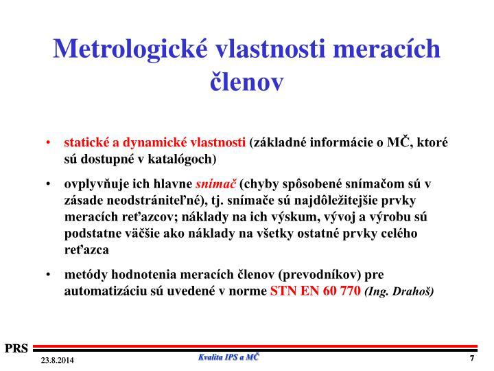 Metrologické vlastnosti meracích členov
