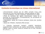 contexte conomique au niveau international
