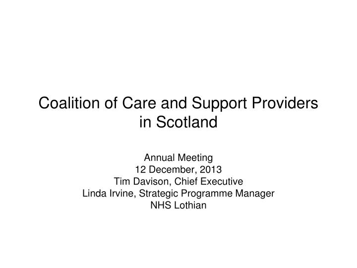 coalition of care and support providers in scotland n.