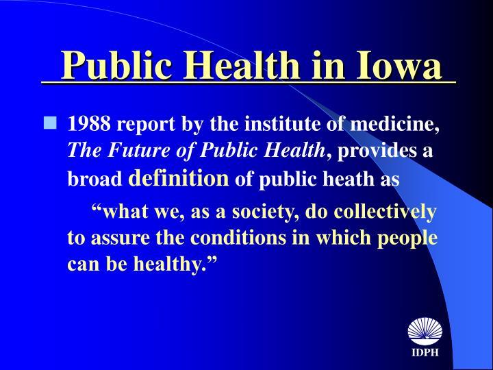 Public health in iowa1