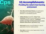 1q accomplishments providing the nation s best learning environment2