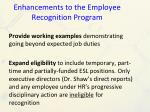 enhancements to the employee recognition program1