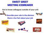 sweet greet meeting icebreaker