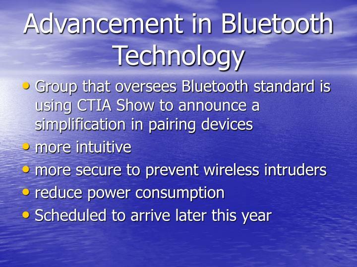 Advancement in Bluetooth Technology