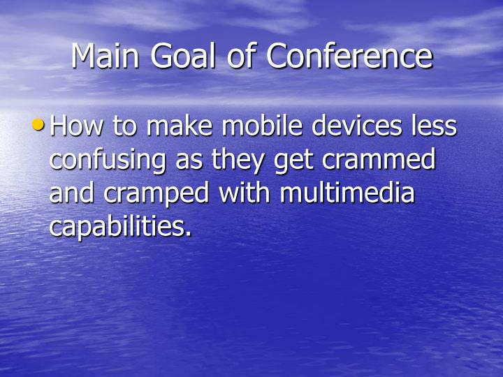 Main goal of conference