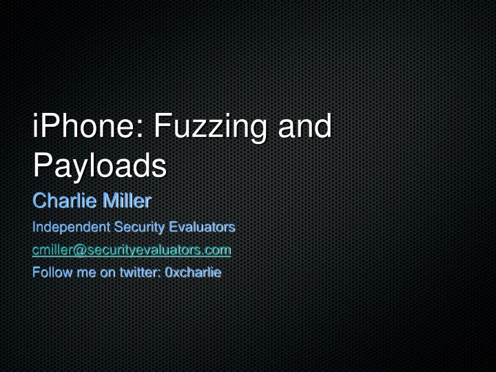 iphone fuzzing and payloads n.