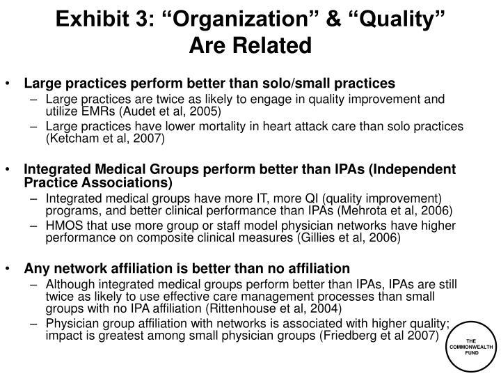 "Exhibit 3: ""Organization"" & ""Quality"""