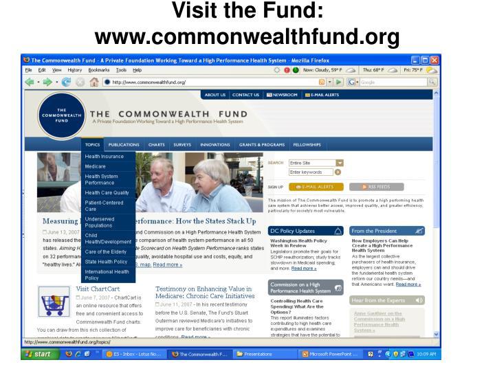 Visit the Fund: