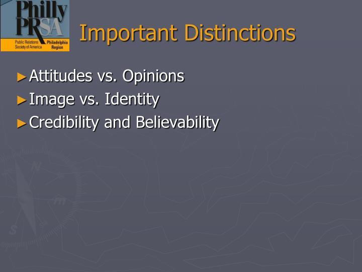 Important Distinctions