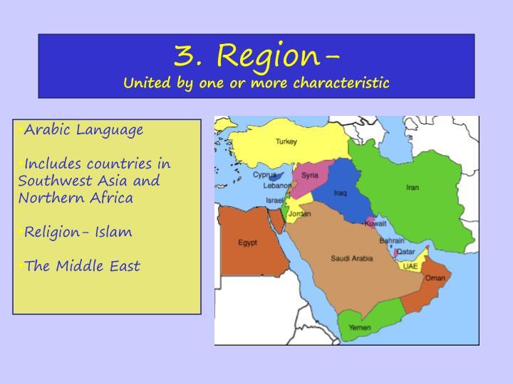 3. Region-