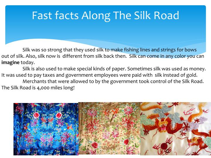 Fast facts Along The Silk