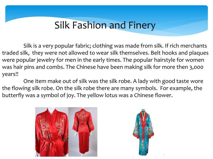 Silk Fashion and Finery