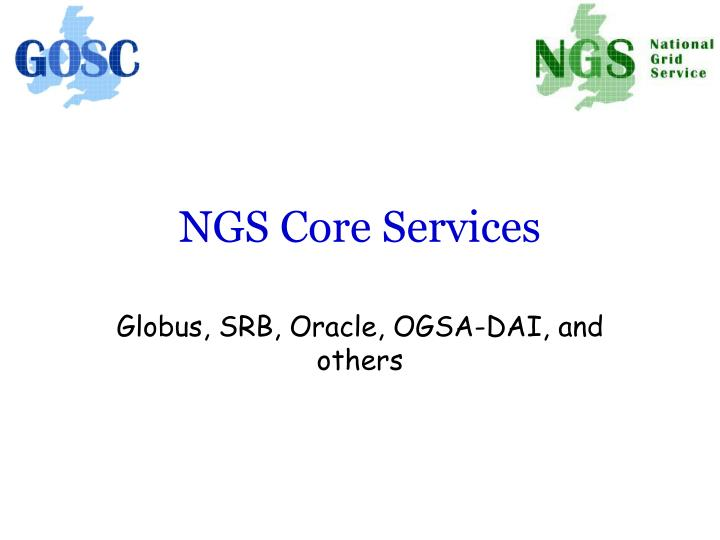 NGS Core Services