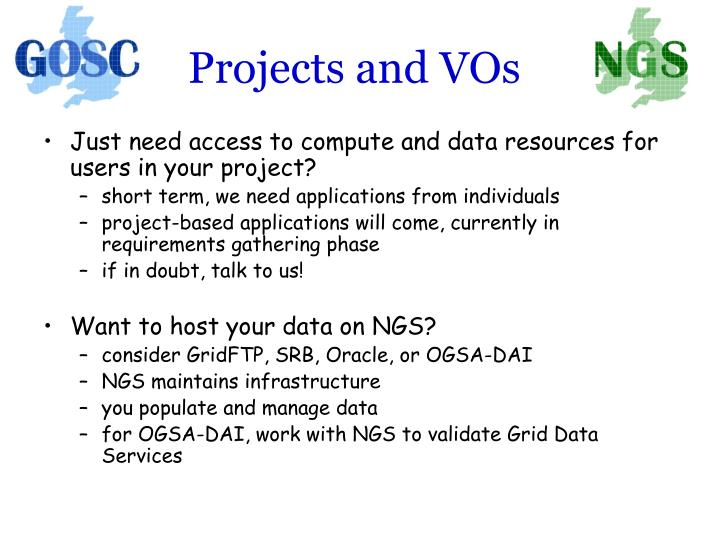 Projects and VOs