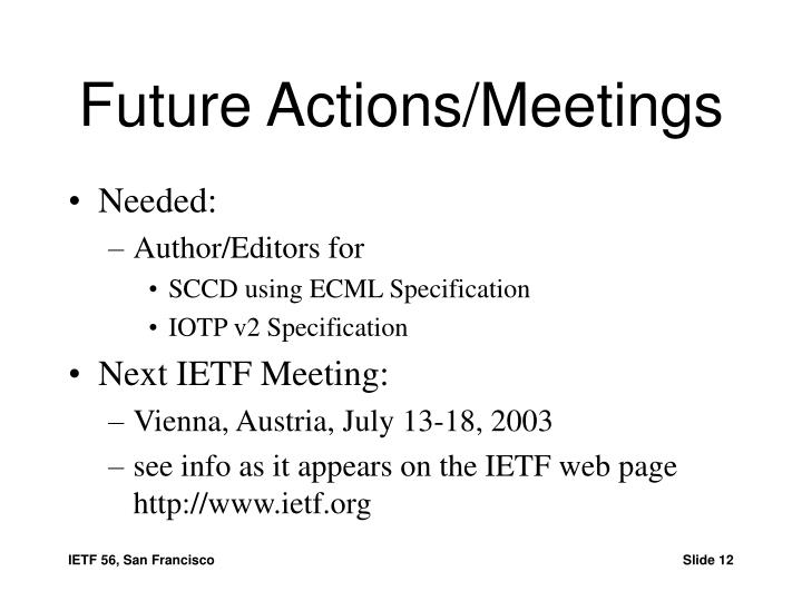 Future Actions/Meetings