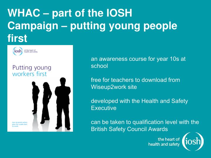 WHAC – part of the IOSH Campaign – putting young people first