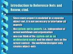 introduction to reference nets and renew ctnd