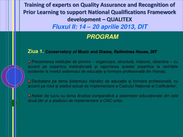Training of experts on Quality Assurance and Recognition of Prior Learning to support National Quali...