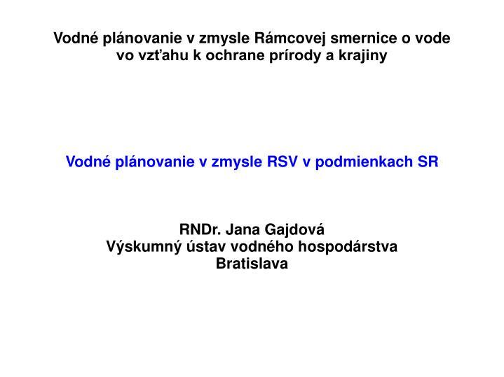 Vodné plánovanie v zmysle RSV v podmienkach SR