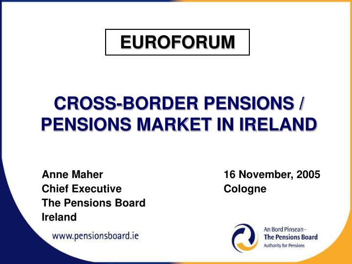 cross border pensions pensions market in ireland n.