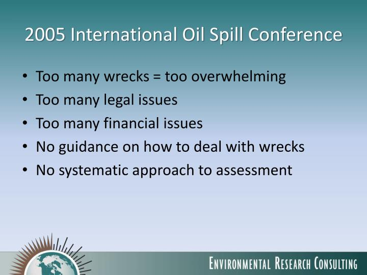 2005 International Oil Spill Conference