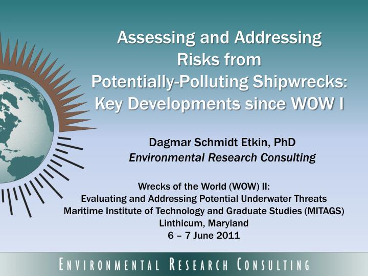 Assessing and addressing risks from potentially polluting shipwrecks key developments since wow i