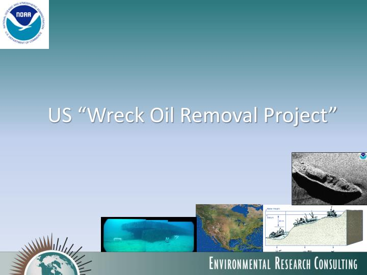 """US """"Wreck Oil Removal Project"""""""