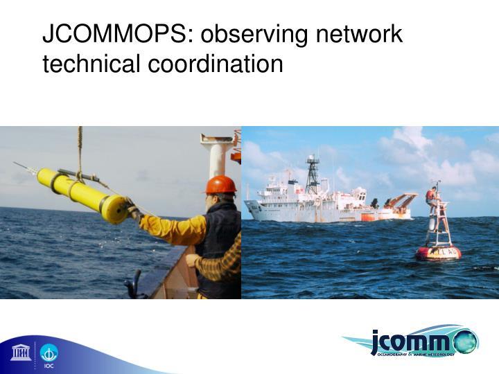 JCOMMOPS: observing network technical coordination