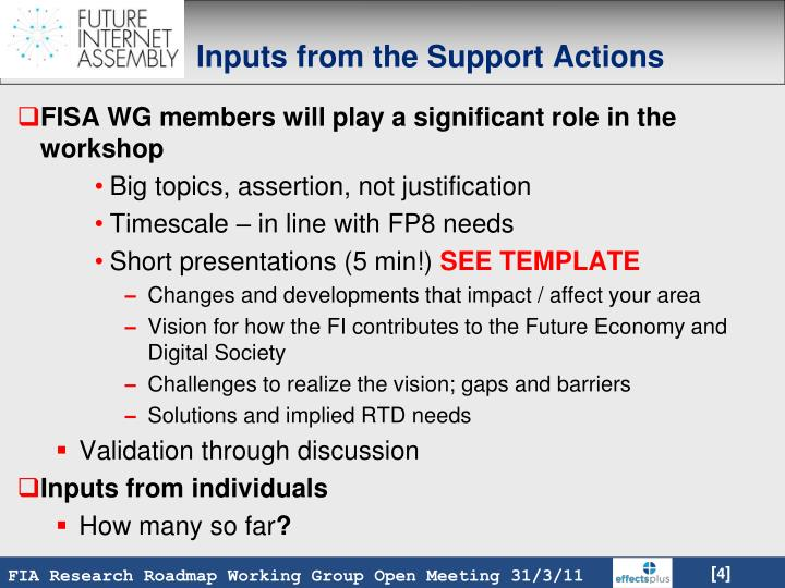 Inputs from the Support Actions