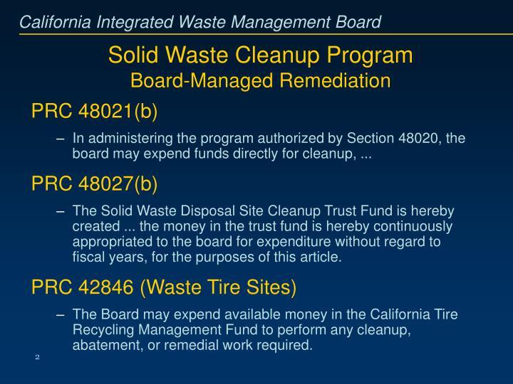Solid waste cleanup program board managed remediation