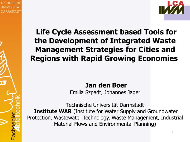 Life Cycle Assessment based Tools for