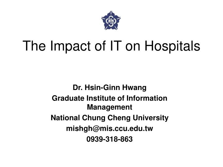 the impact of it on hospitals n.