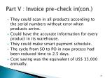 part v invoice pre check in con