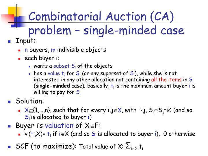 Combinatorial Auction (CA) problem – single-minded case