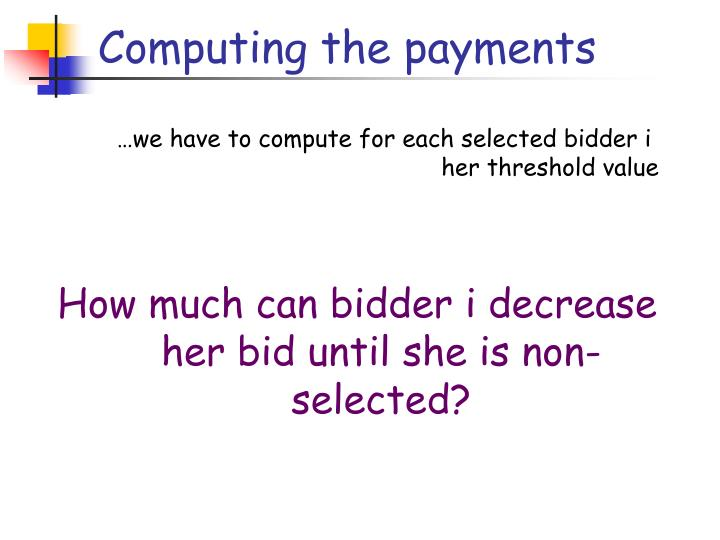 Computing the payments