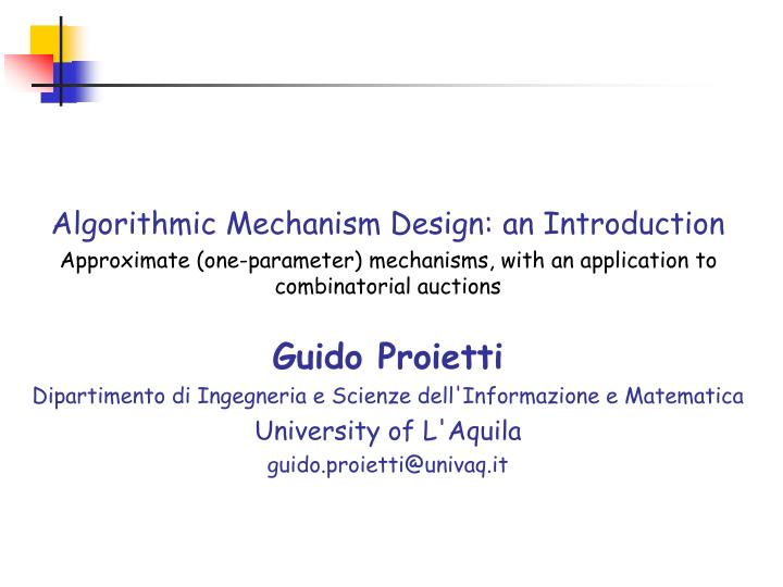 Algorithmic Mechanism Design: an Introduction