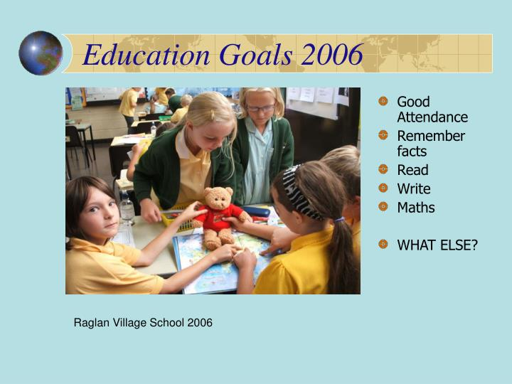 Education Goals 2006